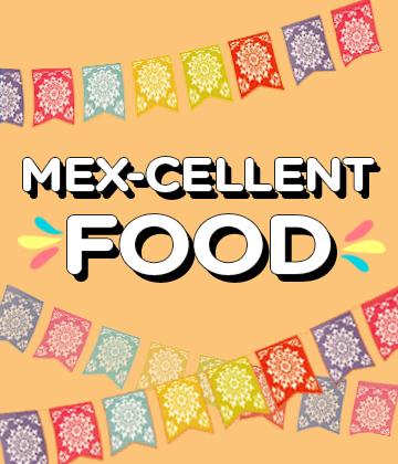 Mex-cellent Food banner